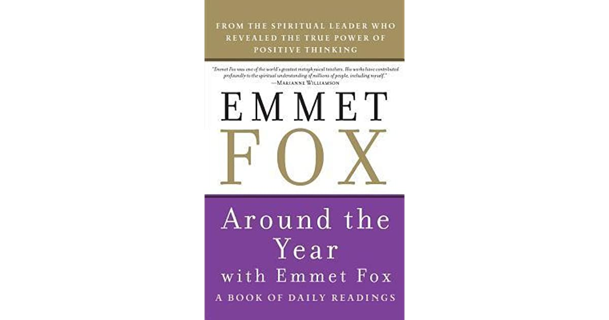 Around The Year With Emmet Fox A Book Of Daily Readings By Emmet Fox