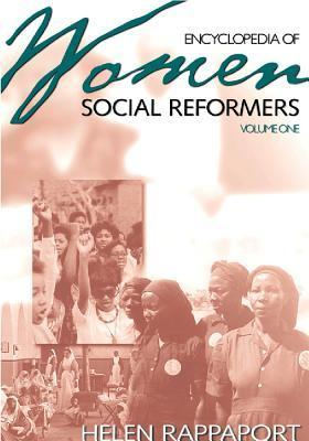 Encyclopedia Of Women Social Reformers