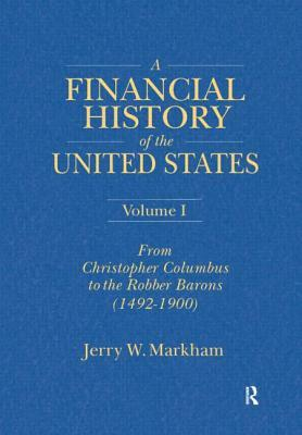 A Brief Financial History of the United States