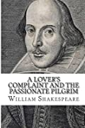 A Lover's Complaint and the Passionate Pilgrim