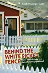 Behind the White Picket Fence: Power and Privilege in a Multiethnic Neighborhood
