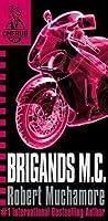 Brigands M.C. (Cherub #11)