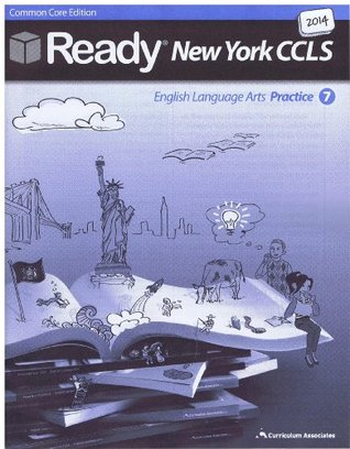 2014 Ready New York Common Core Practice Ela Grade 7 With Answer Key By Curriculum Associates Inc
