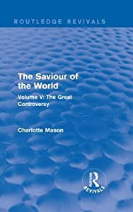 The Great Controversy (The Saviour of the World #5)
