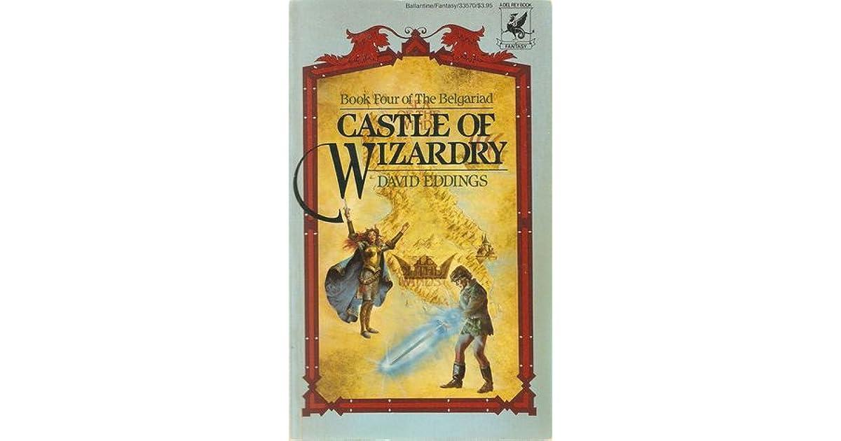 Castle Of Wizardry The Belgariad 4 By David Eddings