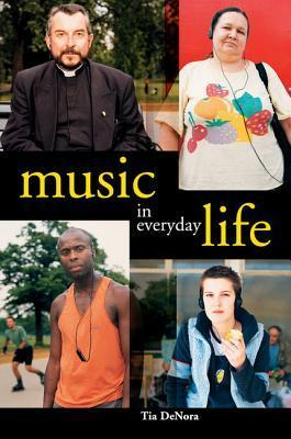 DeNora Music in Everyday Life