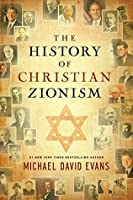 The History of Christian Zionism