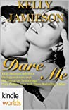 Dare Me (Dare To Love)