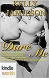 Dare Me (Dare To Love)