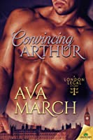 Convincing Arthur (London Legal, #1)