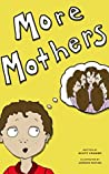 More Mothers
