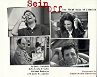 Sein Off : The Final Days of 'Seinfeld