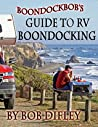 Boondockbob's Guide to RV Boondocking