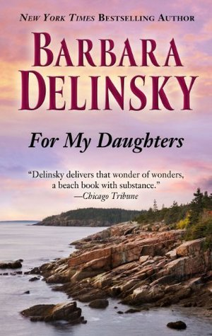 For My Daughters By Barbara Delinsky