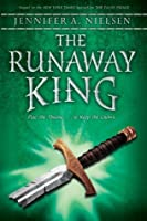 The Runaway King (The Ascendance Trilogy, #2)