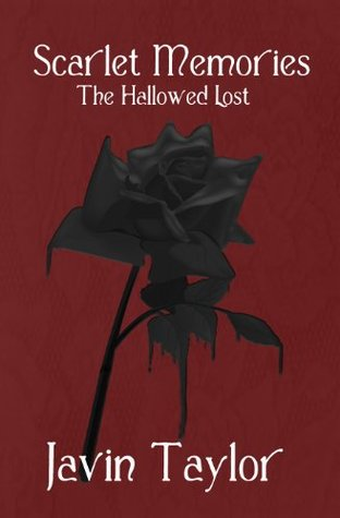 The Hallowed Lost (Scarlet Memories Book 1)