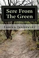 Sere from the Green (Shape Shifter Chronicles, #1)
