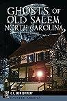 Ghosts of Old Salem, North Carolina (Haunted America)