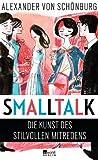 Smalltalk: Die Kunst des stilvollen Mitredens