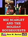 Miz Scarlet and the Holiday Houseguests (A Scarlet Wilson Mystery, #3)