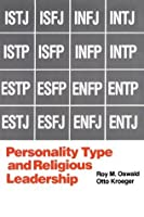 Personality Type and Religious Leadership