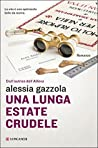 Una lunga estate crudele (Alice Allevi, #4)