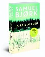 Ik reis alleen (Holger Munch, #1)