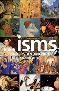 Isms: Understanding Art