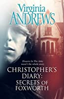 Christopher's Diary: Secrets of Foxworth (Diaries, #1)