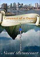 Conquest of a Queen