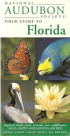 National Audubon Society Field Guide to Florida (National Audubon Society Field Guides)