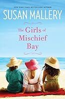 The Girls Of Mischief Bay (Mischief Bay, #1)