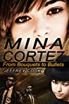 Mina Cortez: From Bouquets to Bullets