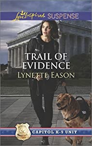 Trail of Evidence (Capitol K-9 Unit #3)