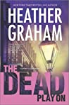 The Dead Play On (Cafferty and Quinn, #3)