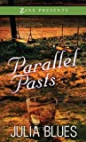 Parallel Pasts