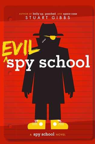 Evil Spy School (Spy School #3)