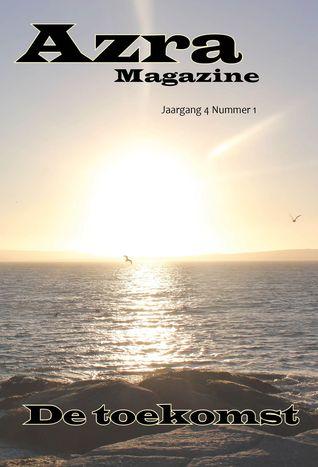 Azra Magazine 4.1 De toekomst