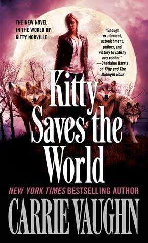 Kitty Saves the World: A Kitty Norville Novel
