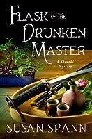 Flask of the Drunken Master: A Shinobi Mystery
