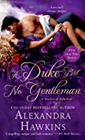 A Duke but No Gentleman (Masters of Seduction #1)
