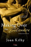 Making over the Billionaire (Italian Connection #1)
