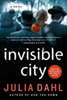 Invisible City: A Novel