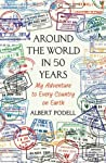 Around the World in 50 Years by Albert Podell