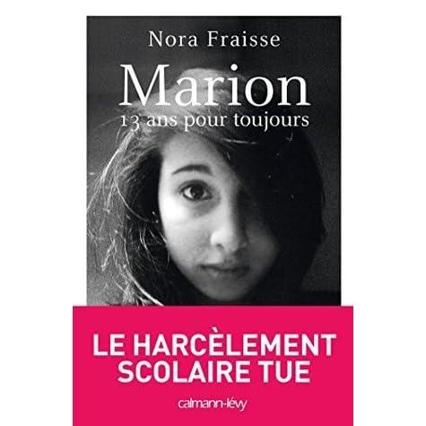 Marion 13 Ans Pour Toujours By Nora Fraisse