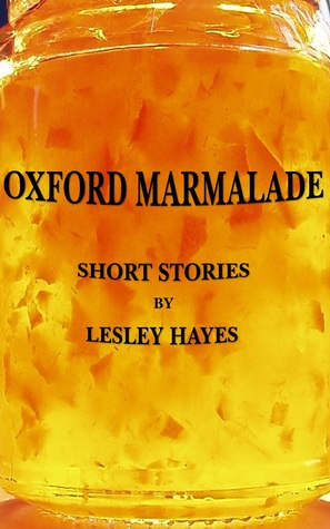 Oxford Marmalade by Lesley Hayes