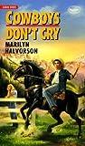 Cowboys Don't Cry (Cowboys Don't, #1)