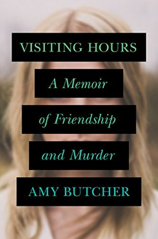 Visiting Hours by Amy E. Butcher