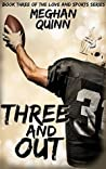 Three and Out (Love and Sports, #3)