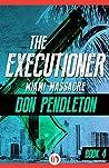 Miami Massacre (The Executioner, #4)
